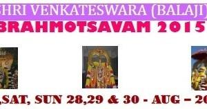 Sri Vari Brahmotsavam 2015 – Fri,Sat, Sun 28,29 & 30 Aug – 2015
