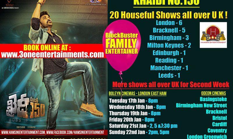 Khaidi No.150 Week-2 Schedule Update UK
