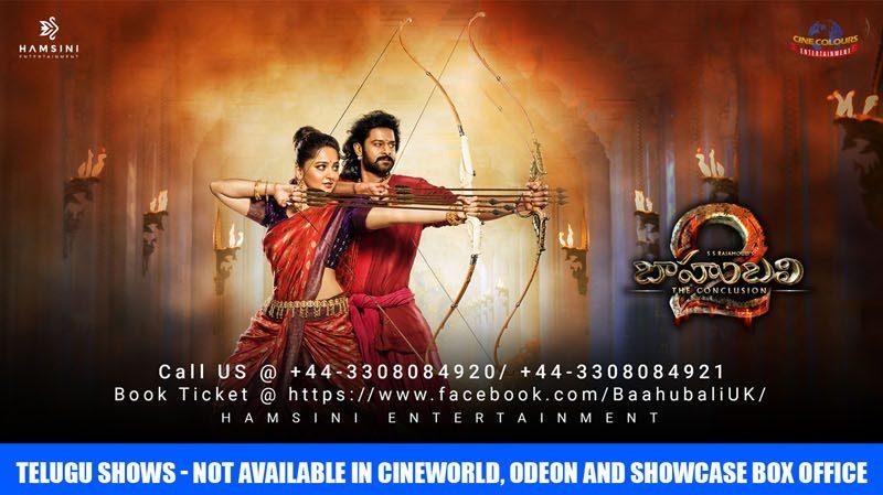 Bahubali – 2 Telugu Movie UK Schedule