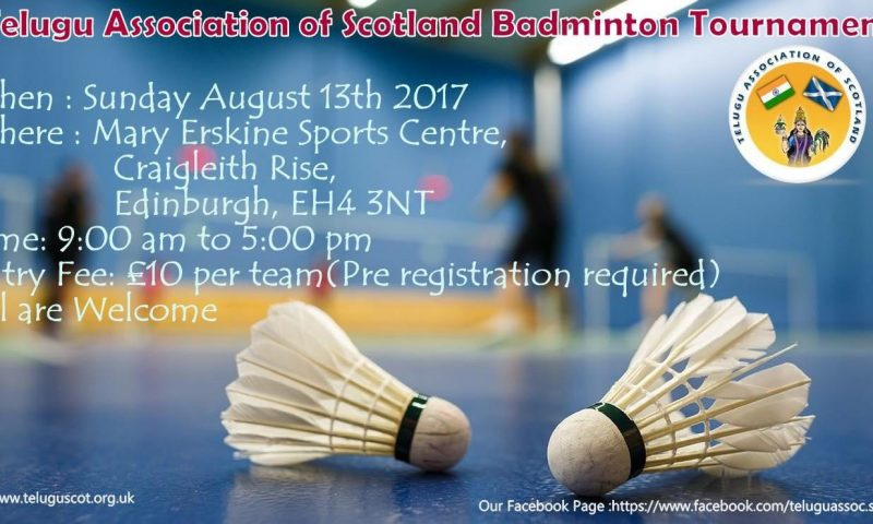 Telugu Association of Scotland Badminton Tournament On 13th Aug 2017
