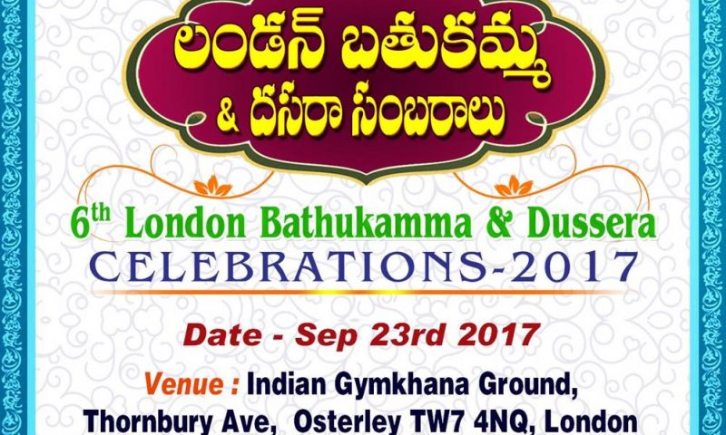 6th London Bathukanna & Dussera Celebrations – 2017