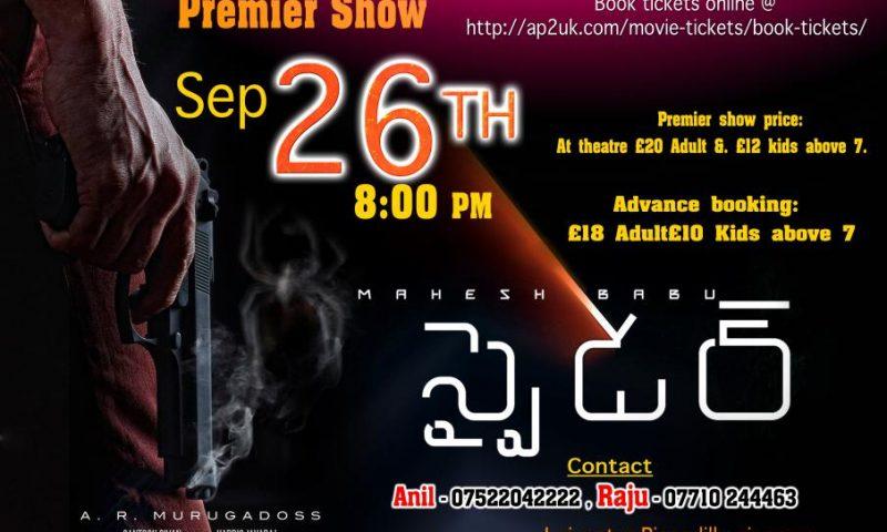 Spider Telugu Movie Premiere Show in Leicester